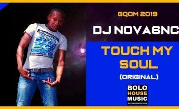 Dj Nova6NC - Touch My Soul