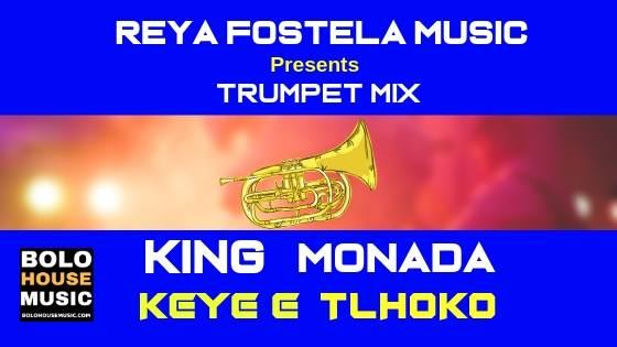 King Monada - Keye E Tlhoko (Trumpet Mix)
