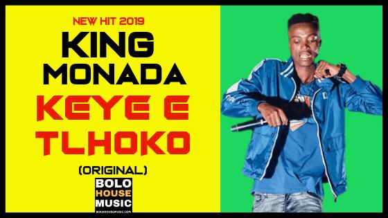 King Monada - Keye E Tlhoko