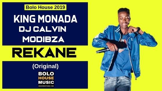 King Monada - Rekane ft Dj Calvin & Modibza