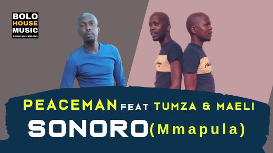 Peaceman - Sonoro ft Tumza & Maeli