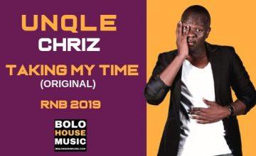 Unqle Chriz - Taking My Time