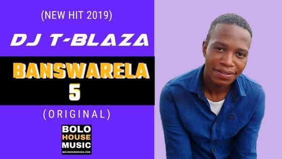 DJ T-Blaza - Banswarela 5