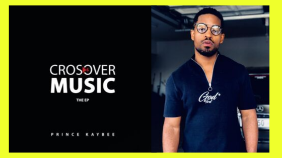 Prince Kaybee – Crossover Music EP