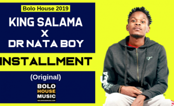 Dr Nata Boy x King Salama - Installment