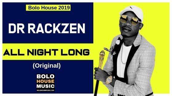 Dr Rackzen - All Night Long