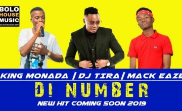 King Monada Di Number ft Dj Tira & Mack Eaze