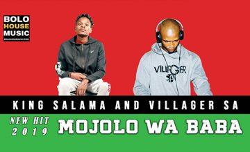 King Salama ft Villager SA - Mojolo Wa Baba