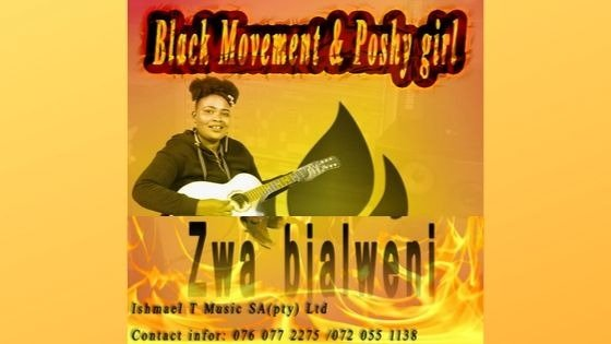 Black movement - Zwa Bjaleni ft Porshy Girl