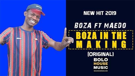 Boza - Boza In The Making ft Maedo