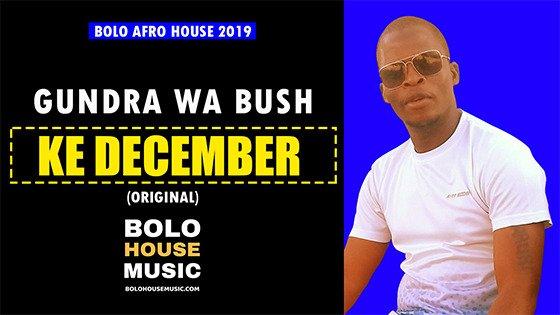 Gundra Wa Bush - December