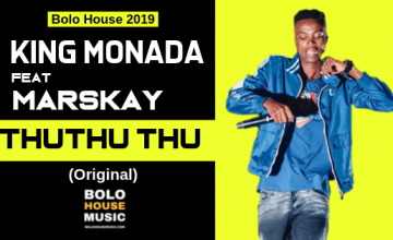 King Monada - ThuThuThu ft Marskay