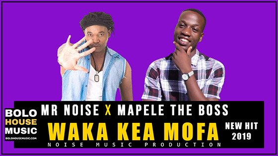Mr Noise & Mapele The Boss - Waka Kea Mofa