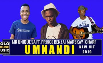 Mr Unique SA - Umnandi ft Prince Benza × Marskay & Charf