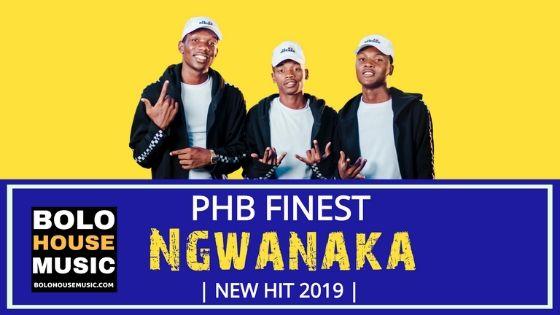 PHB Finest - Ngwanaka