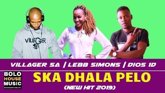Villager SA - Ska Dhala Pelo ft Lebb Simons & Dios 1D