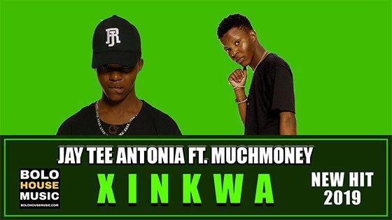 JayTee Antonia - Xinkwa ft MuchMoney