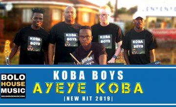Koba Boys - Ayeye Koba