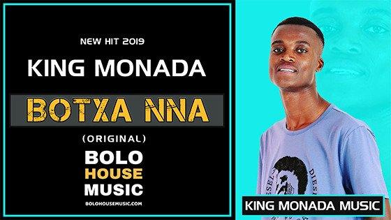 King Monada - Botxa Nna