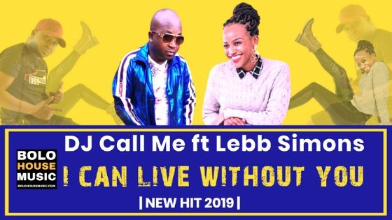 DJ Call Me - I Can Live Without You Feat. Lebb Simons
