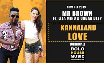 Mr Brown - Kannaland Love Ft Liza Miro & Urban Deep