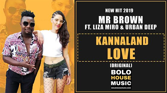 Mr Brown - Kannaland Love Ft Liza Miro & Urban Deep