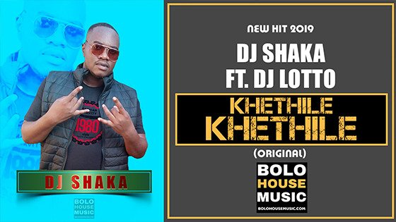DJ Shaka - Khethile Khethile ft DJ Lotto