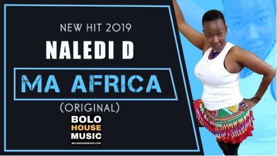 Naledi D - Ma Africa