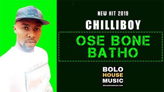 Chilliboy - O se bone batho
