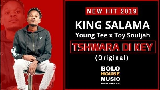 King Salama x Young Tee x Toy Souljah - Tshwara Di Key