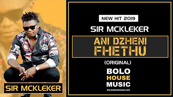 Sir McKleker - Ani Dzheni Fhethu