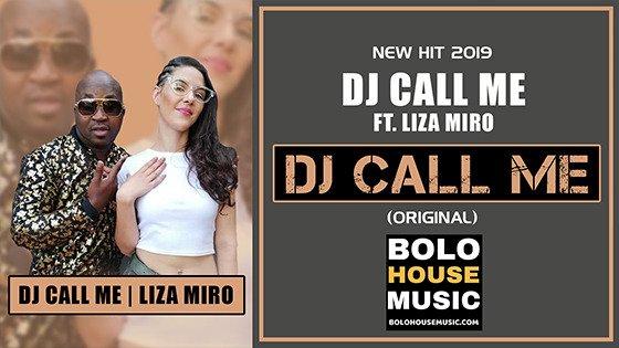 DJ Call Me - DJ Call Me ft Liza Miro