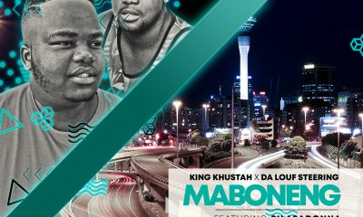 King Khustah & Da Louf Steering - Maboneng ft Silasadonna