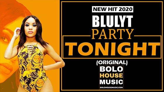 Blulyt - Party Tonight