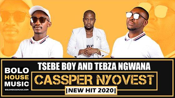Tsebe Boy & Tebza Ngwana - Cassper Nyovest
