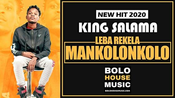 King Salama - Leba Rekela Mankolonkolo