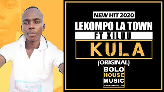Lekompo La Town - Kula ft Xiluu