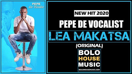 Pepe De Vocalist - Lea Makatsa