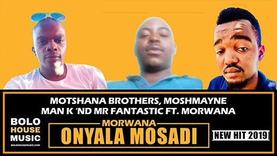 Moshmayne, Man K x Mr Fantastic - Morwana O Nyala Mosadi ft Dr Morwana
