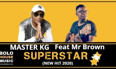 Master KG - Superstar Feat Mr Brown