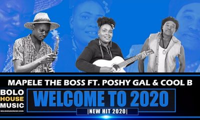 Mapele The Boss - Welcome To 2020 ft Poshy Gal & Cool B
