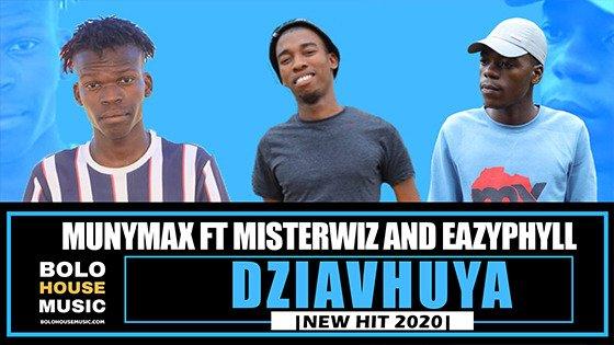 MunyMax – Zhiavhuya ft MisterWiz & Eazyphyll