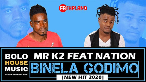 Mr K2 - Binela Godimo feat Nation