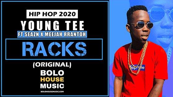 Young Tee - Racks Ft Seazn x Meejah Rrantoh