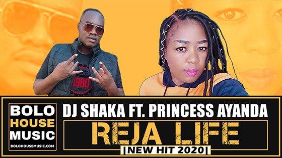 DJ Shaka - Reja Life feat Princess Ayanda