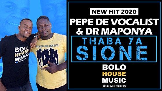 Pepe De Vocalist & Dr Maponya - Thaba Ya Sione