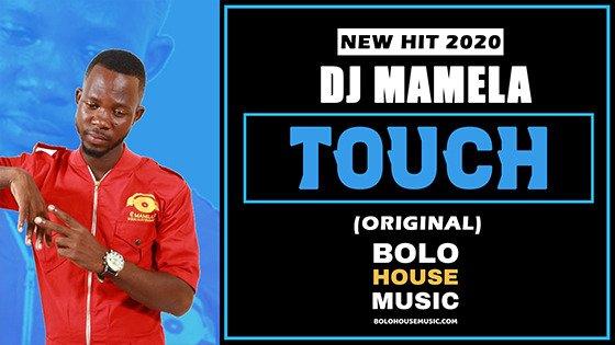 DJ Mamela - Touch