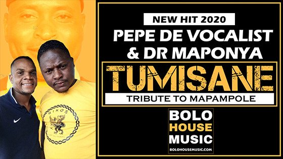 Pepe De Vocalist & Dr Maponya - Tumisane