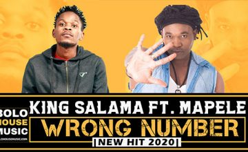 King Salama - Wrong Number ft Mapele