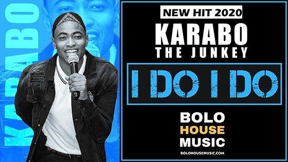 Karabo The Junkey - I Do I Do